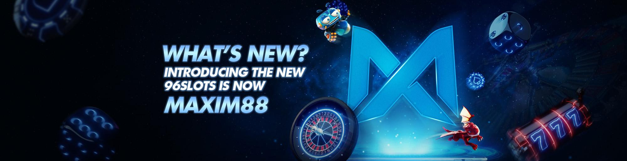 96Slots Rebranding to maxim88